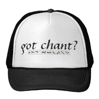 Got Chant? Hat