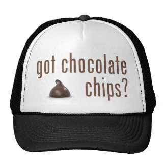 Got Chocolate Chips? Trucker Hat
