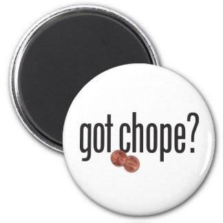 got chope? 2 inch round magnet