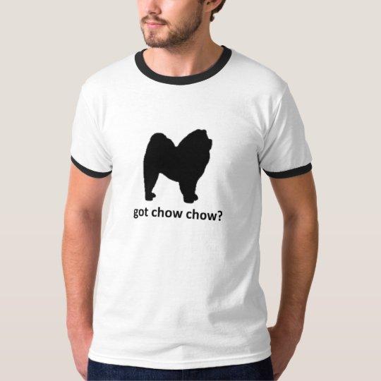Got chow chow T-Shirt