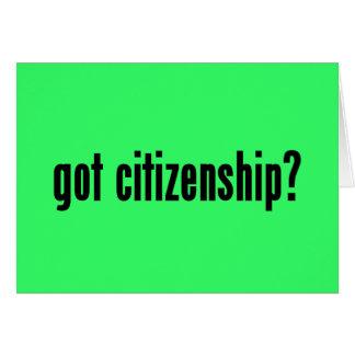 got citizenship? greeting card