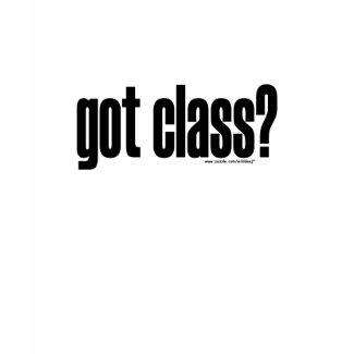 got class? T-Shirt