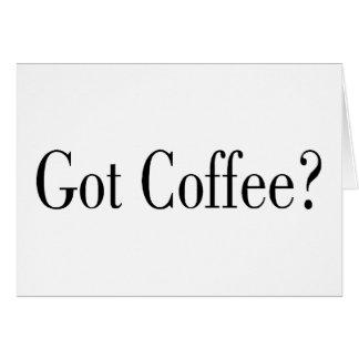 Got Coffee? Card
