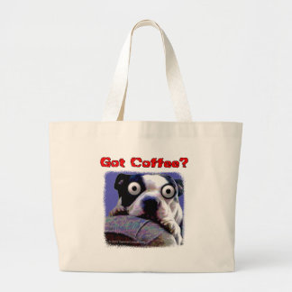 Got coffee Dog Large Tote Bag