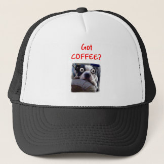 Got coffee Dog Trucker Hat