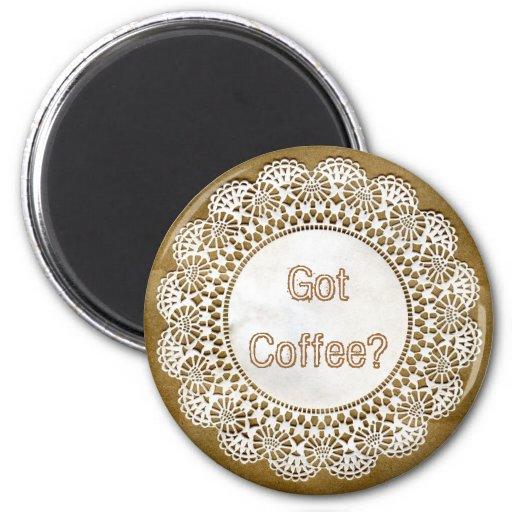 Got Coffee?  Magnet