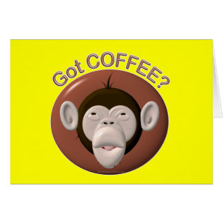 Got Coffee Monkey Card