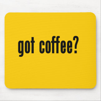 got coffee? mouse pads