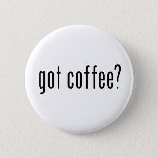 got coffee? pinback button