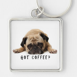 Got Coffee? Pug Key Chain
