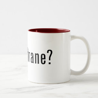 got coltrane? Two-Tone coffee mug