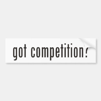 got competition? bumper sticker