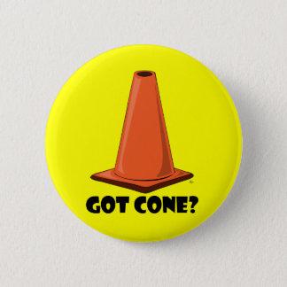 GOT CONE 2t Pinback Button