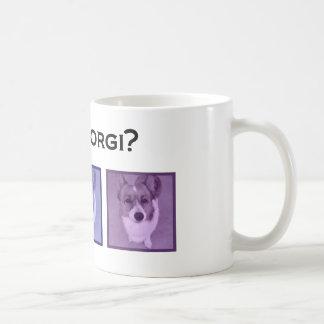 Got Corgi? Cute Corgis Coffee Mug