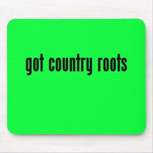 got country roots mousepad