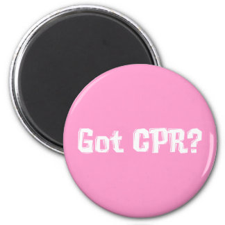 Got CPR Gifts 2 Inch Round Magnet