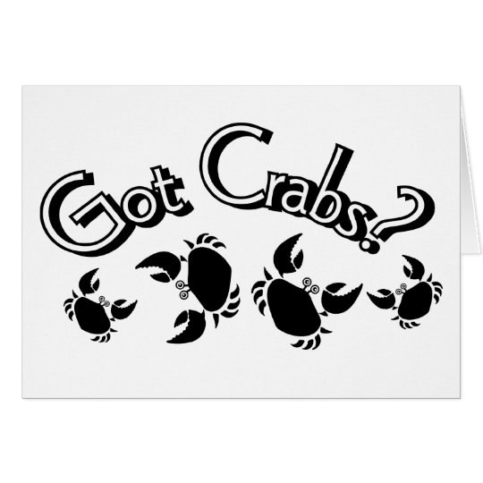 Got Crabs? Card