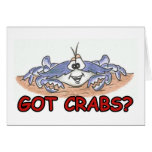 Got Crabs? Greeting Card