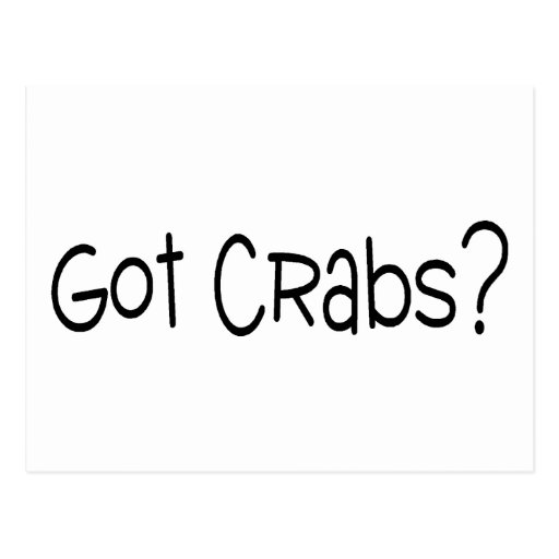 Got Crabs Post Cards