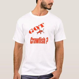 Got Crawfish? Cajun T-Shirt
