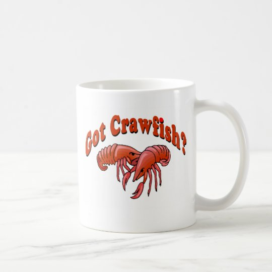 Got Crawfish? Coffee Mug