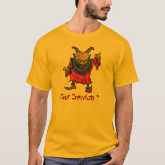 Got Crawfish Monster T-Shirt