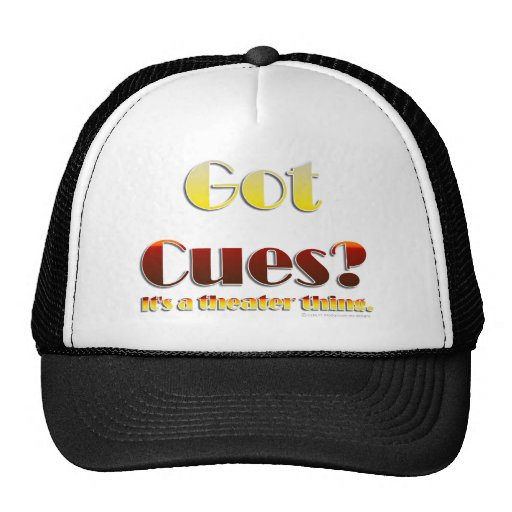 Got Cues? (Text Only) Trucker Hat