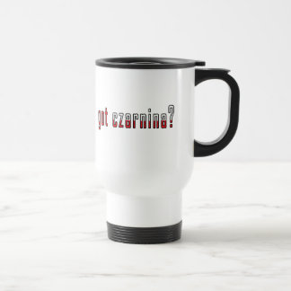 got czarnina? Flag 15 Oz Stainless Steel Travel Mug