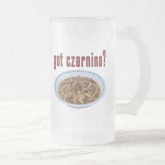 Got Czarnina? Soup 16 Oz Frosted Glass Beer Mug