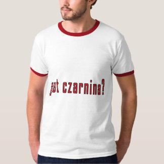 got czarnina? t-shirt