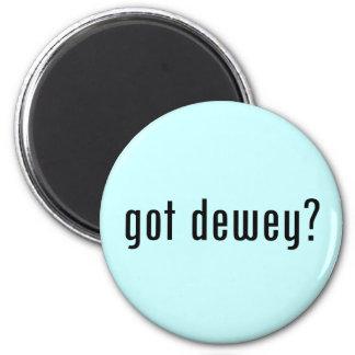 got dewey? 2 inch round magnet