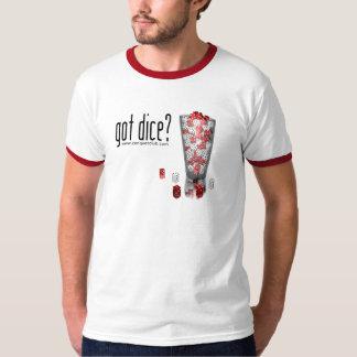 Got Dice? T-Shirt
