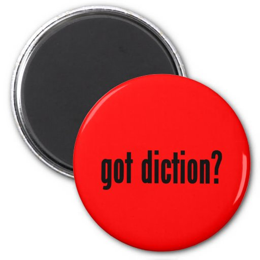 got diction? refrigerator magnet