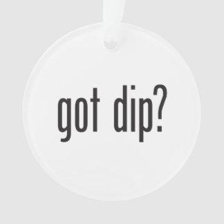 got dip