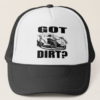 Got Dirt? Dirt Modified Racing Trucker Hat