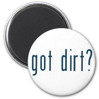 got dirt magnet