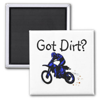 Got Dirt Motorcycle 2 Inch Square Magnet