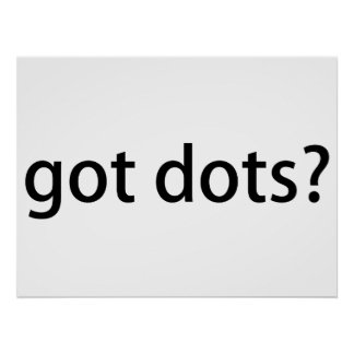 Got Dots Funny Marching Band Poster