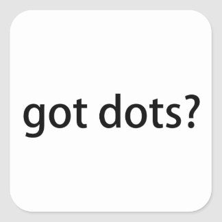 Got Dots Funny Marching Band Square Sticker