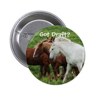 Got Draft Pinback Buttons