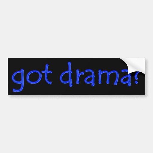 got drama? Bumper Sticker Car Bumper Sticker