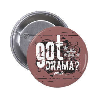 Got Drama? Button