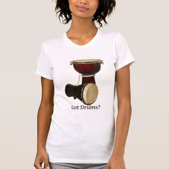 Got Drums Ladies T-Shirt