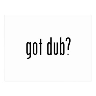 got dub? postcard