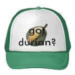 got durian? hat