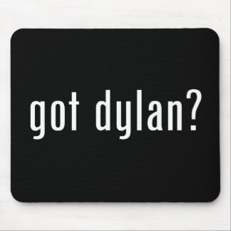 got dylan? mouse pad