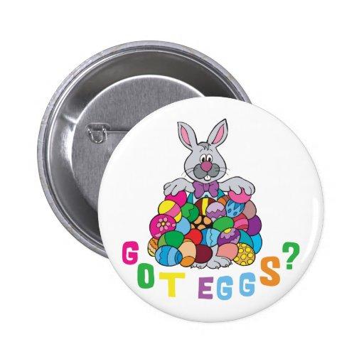 Got Easter Eggs? Pinback Button