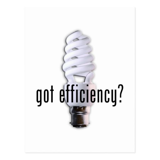 Got Efficiency? Postcard