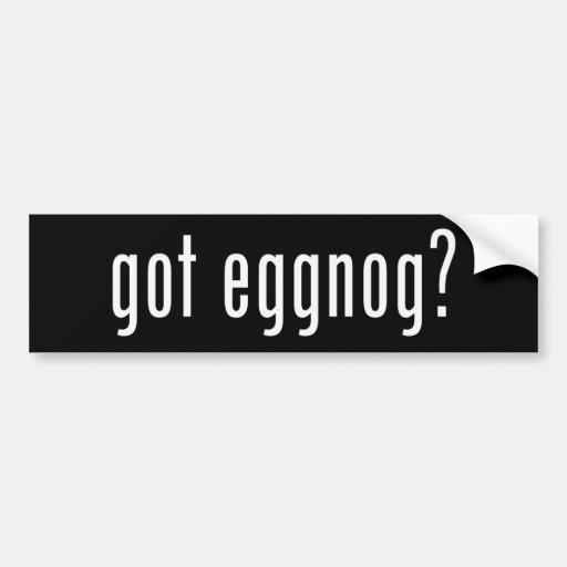 Got Eggnog? Christmas Spirit Given Liquid Form Car Bumper Sticker