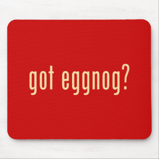 got eggnog? mouse pad